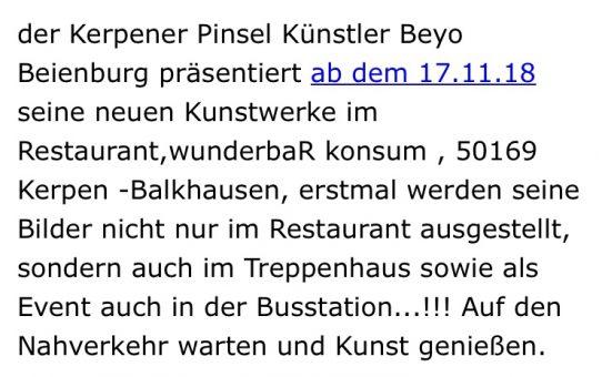 Der Kerpener Pinsel Künstler Beyo Beienburg präsentiert ab dem 17.11.18 seine neuen Kunstwerke im wunderbaR konsum